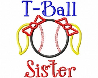 T-Ball Sister -Baseball Applique - Machine Embroidery Design - 6 sizes