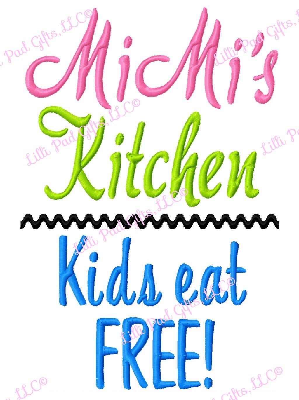 Mimi S Kitchen Kids Eat Free Machine Embroidery Design Etsy