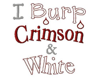 I Burp Crimson and White - Machine Embroidery Design - 9 Sizes
