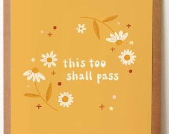 This Too Shall Pass -Art Print 5x7, 8x10, 11x14