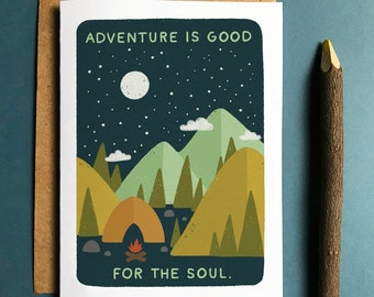 Adventure is Good For the Soul Card