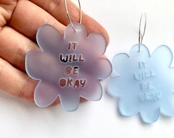Flower It Will Be Okay Hoop Earrings - Blue - Each To Own Original - Laser Cut Acrylic - Proceeds to WISE Afghanistan