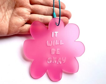 Really Big Flower - It Will Be Okay - Pink/Aqua Bag Tag Key Ring - Handmade in Australia - Laser Cut Accessory - Each To Own Original
