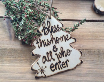 Religious Gift Christmas Ornament Holiday Tree Bless This Home and all who Enter Christian Spiritual NEW Home Friends Neighbors Family