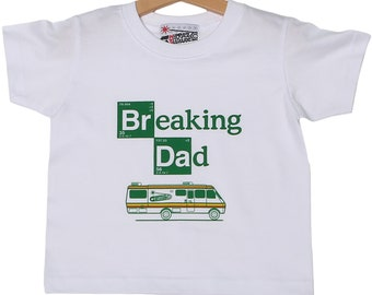 cc3a3aa2 Breaking Dad kids T-shirt for Breaking Bad Baby. Toddlers and kids t-shirt