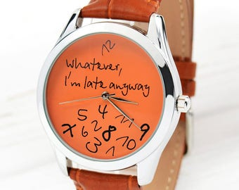Whatever, I'm Late Watch