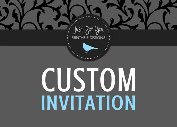 Custom Invitation Design You Print Digital File Etsy