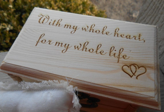 With My Whole Heart Ring Box & Pillow. CHOOSE YOUR PILLOW Style! Wedding Accessories. Ring Bearer, Bridal. Chest.