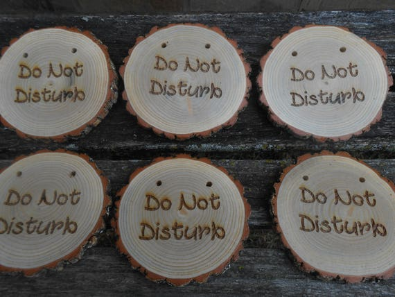 Rustic Door Signs. Hotel, Bed & Breakfast Decoration, Kid's Room. Do Not Disturb Sign, Cleaning, Welcome. Wood Round