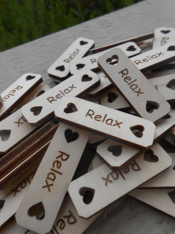 "75 ""YOUR CHOICE"" Tags, Choose Your Words!!!  Laser Engraved Wood. 1.5 Inch. Custom Orders Welcome. Relax"