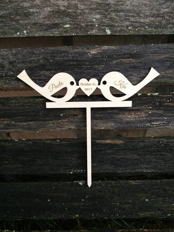 Love Birds Personalized Cake Topper. Laser Cut, Engraved. Custom Orders Welcome. Wedding, Anniversary, Engagement