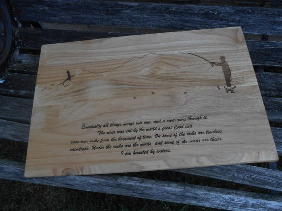 Fly Fishing Cutting Board, Laser Engraved. Gift For Dad, Fathers Day, Wedding, Christmas, Groom. Rustic. River, Fisherman, Pole.