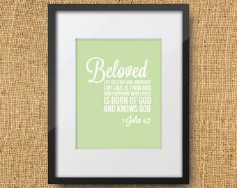 Beloved Scripture Printable Digital Art Print Instant Download Bible Verse 1 John 4:7 Love