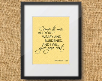 Restful Scripture Printable Digital Art Print / Instant Download / Bible Verse Matthew 11:28 Come to me