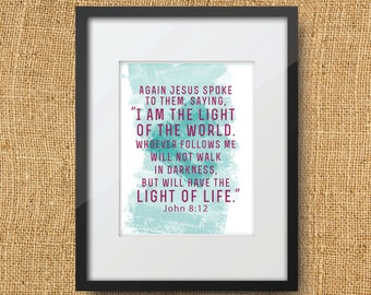 I am the Light of the World Scripture Printable Digital Art Print Instant Download //  John 8:12