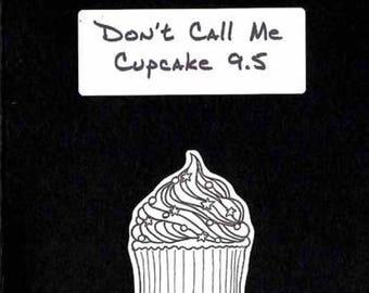 Don't Call Me Cupcake 9.5 - Postage Saver PDF