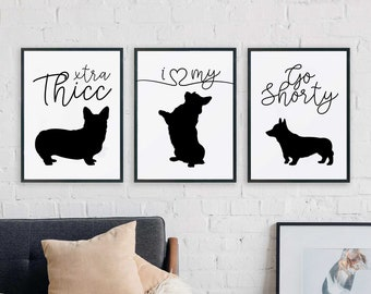 Corgi Lovers Printable Set of 3 - Dog lover, black, white, modern, minimal, quote, pet, gift, art, funny, thicc, shorty Instant download