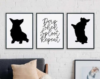 Corgi Printable Set of 3 - Derp, Shed, Sploot, Repeat, Dog lover, black, white, modern, minimal, quote, pet, gift, art, Instant download