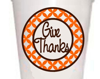 Thanksgiving Cups Give Thanks Thanksgiving Styrofoam Cups -10 each 16oz