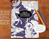 Digital Download Version -  Colouring Calendar 2021 by Kelly O'Gorman