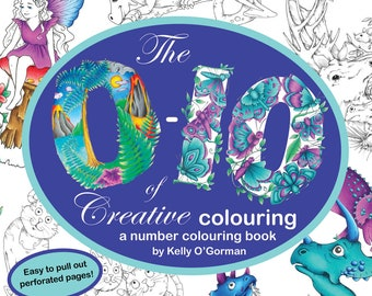 The 0 10 Of Creative Colouring By Kelly OGorman