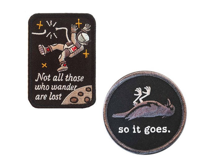 Vonnegut + Tolkien patch set | So it goes. Not all those who wander are lost