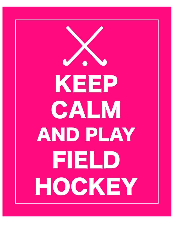 Keep Calm and Play Field Hockey Print | Etsy