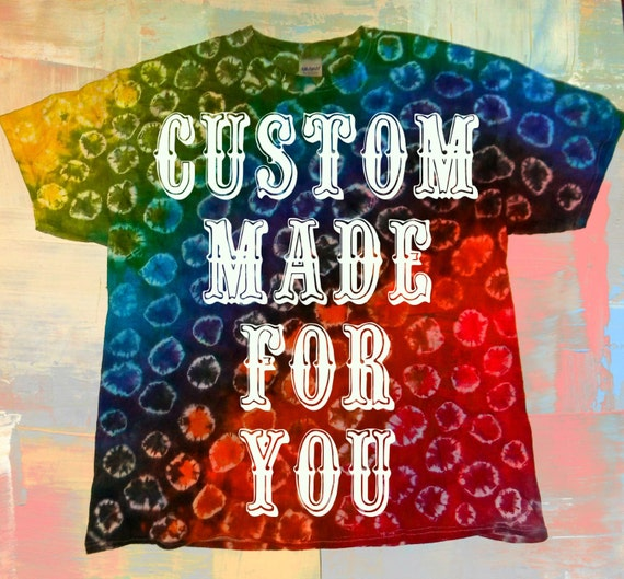 Made To Order-Hand Made Just For You-Shibori Tie Dyed Shirt-Your Size-Your Color Scheme