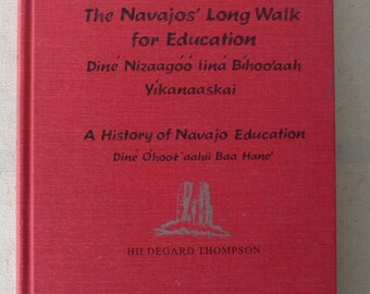 vintage book, The Navajos' Long walk for Education, 1975, from Diz Has Neat Stuff
