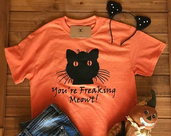 You're Freaking Meowt, Black Cat Halloween Tee