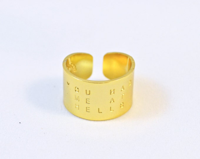 Gold Hand Stamped Ring, You Had Me At Hello Quote ring, Unique Wide band ring