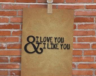 I Love You & I Like You - Card - Blank Inside