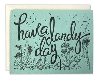 Letterpress Card Have a Dandy Day