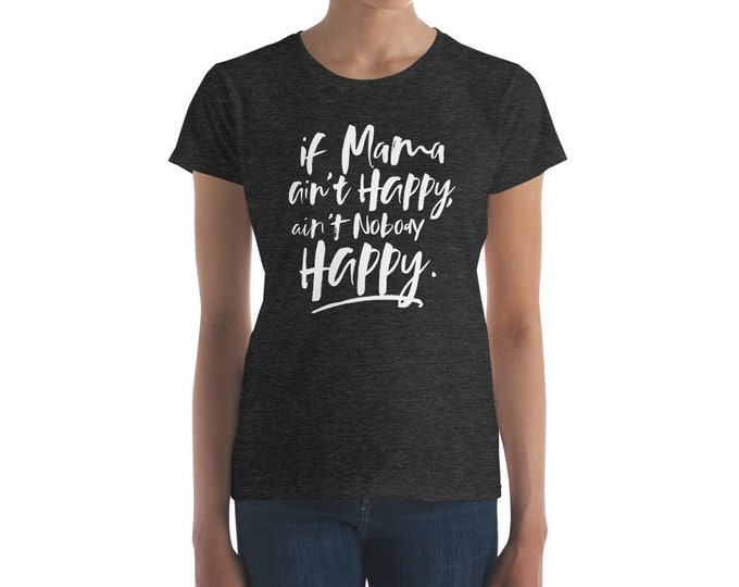 Featured listing image: If Mama Ain't Happy, Ain't Nobody Happy, Mother's Day Gift, Gift for Mom, Funny Mothers Day Gift, Novelty, Funny, Birthday Gift for Mom