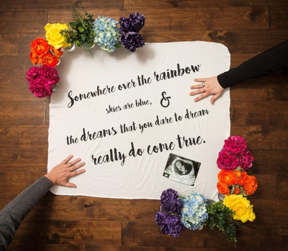 Rainbow Baby Blanket, Announcement Swaddle, Photo Prop, Newborn expecting  pregnancy gift, wizard of oz quote CUSTOMIZE IT