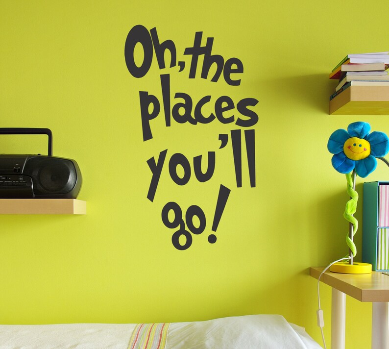 the Places You/'ll Go wall decal Oh