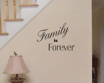 Family is Forever wall decal