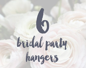 6 Bridal Party Hangers / Bridesmaid Hangers / Maid of Honor / Mother of the Bride / Wire Name Hangers / 5 Hanger Colors / 14 Wire Colors