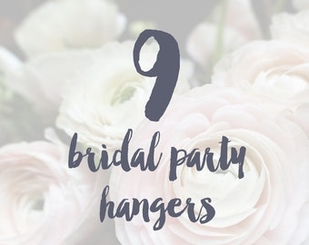 9 Bridal Party Hangers / Bridesmaid Hangers / Maid of Honor / Mother of the Bride / Wire Name Hangers / 5 Hanger Colors / 14 Wire Colors