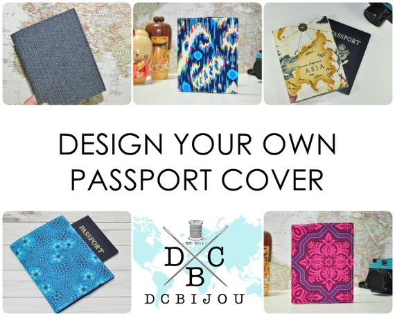 Custom Passport Cover // Design Your Own Fabric Passport Protector - Gift  for Traveler - Gift for Her - Gift for Him - Made to Order
