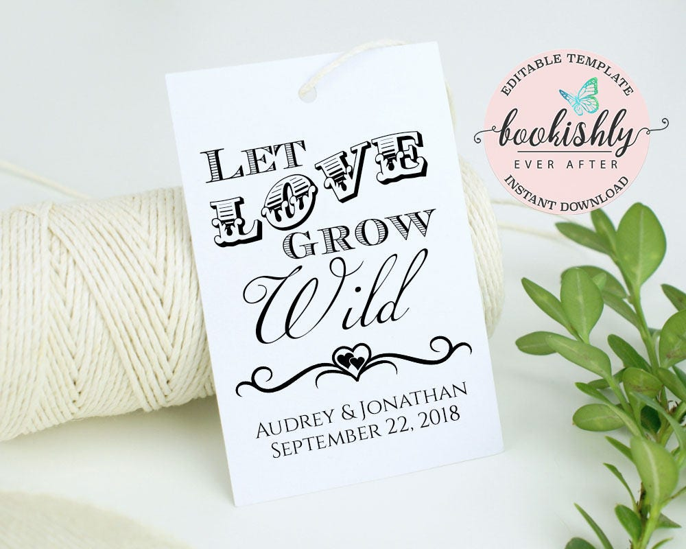 Let Love Grow Wild Tag PRINTABLE, Seed Wedding Favor Tag, Succulent ...