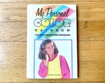 My Personal Color Rainbow—A Teen Guide by Meg F. Schneider, vintage young adult book