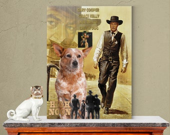 Australian Cattle Dog Art High Noon Vintage Movie  Poster Dog Lover Christmas Gift by Nobility Dogs