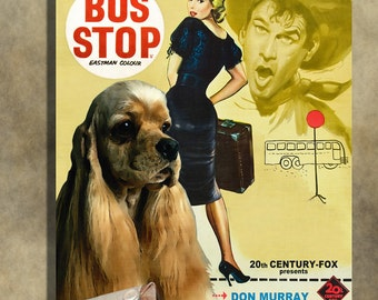 American Cocker Spaniel Vintage Movie Style Poster Canvas Print  - Bus Stop   Perfect DOG LOVER GIFT Gift for Her Gift for Him Home Decor