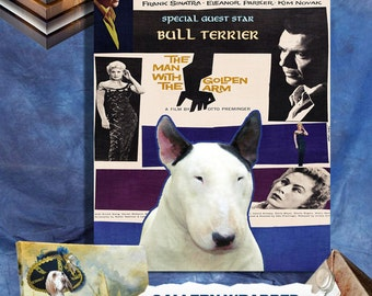 Bull Terrier Art The Man with the Golden Arm Movie Poster