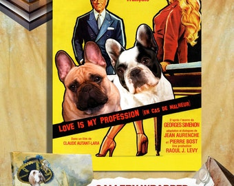 Love Is My Profession French Bulldog Art Movie Poster