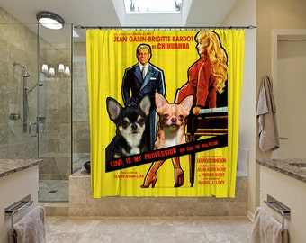 Chihuahua Art Shower Curtain, Dog Shower Curtains, Bathroom Decor - Love Is My Profession Movie Poster