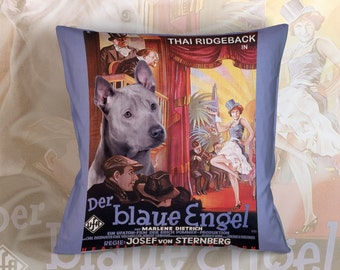 Thai Ridgeback Dog Art Pillow    The Blue Angel Movie Poster   by Nobility Dogs