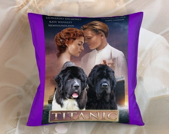 Newfoundland Art Pillow Case Throw Pillow - Titanic Movie Poster  Perfect DOG LOVER Gift for Her Gift for Him