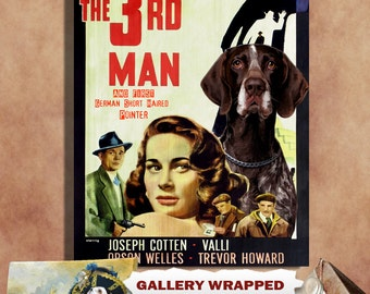 German Shorthaired Pointer Print Fine Art Canvas - The Third Man Movie Poster   Perfect DOG LOVER GIFT Gift for Her Gift for Him Home Decor